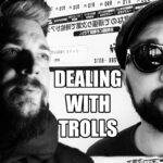 Dealing with Trolls on the Internet – Live Stream Excerpt