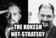 The Kokesh Not-Strategy Conclusions