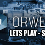 Lets Play Orwell – E01