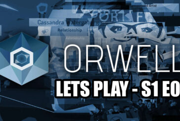 Lets Play Orwell - E01