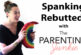 Pro-spanking Arguments Rebutted with The Parenting Junkie