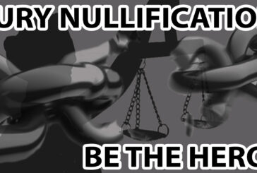 Be a Hero Today! The Power of Jury Nullification...