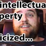 Un-Intellectual Property Criticized! Response…