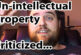 Un-Intellectual Property Criticized! Response...