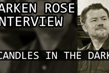 Larken Rose First Candles in the Dark Interview