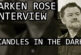 Larken Rose First Candles in the Dark Interview
