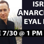 Israeli Anarchist Eyal Lior — Liberty and Safety