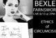 Bexley Farnsworth Talks Circumcision and Ethics