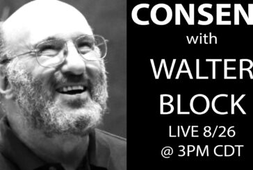 Walter Block on Consent with Not Governor Patrick Smith