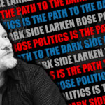Larken Rose on Politics – The Path to the Dark Side