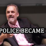 Jordan Peterson on How Police Became Nazis