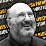 Walter Block on Privatization with Victor and Patrick