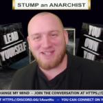Stump an Anarchist – Taxation is Theft!!