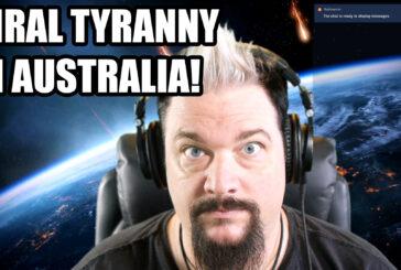 Australian Virus Tyranny is Now