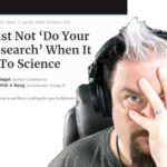 Dont Do Your Own Research – Hell Yes AND Hell No