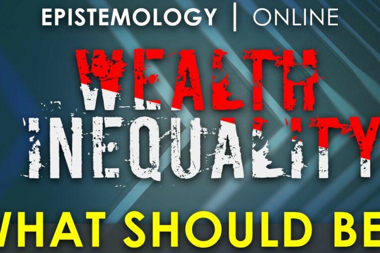 Wealth Inequality Amanda 1/4 Epistemology online