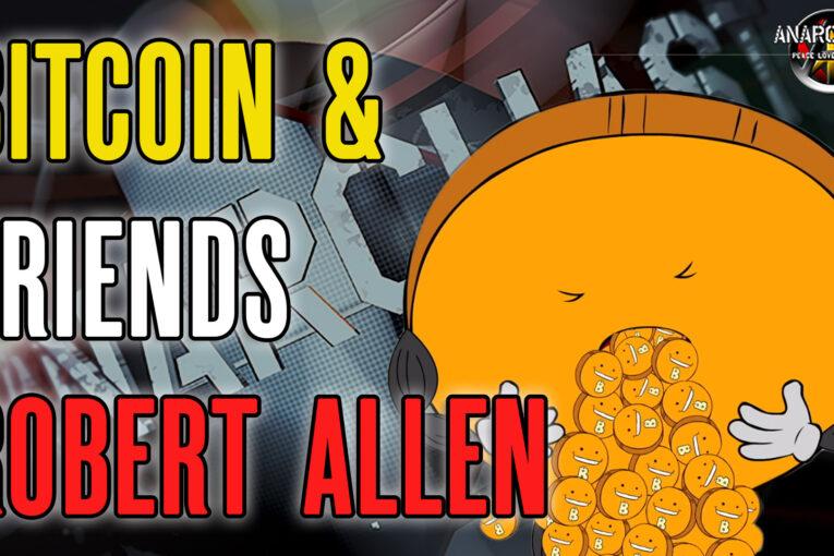 Bitcoin and Friends Producer Robert Allen