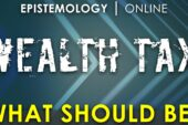 Wealth Tax - What should be? Jon 1/3 Epistemology online