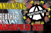 Announcing Anarchapulco 2021: Breathe