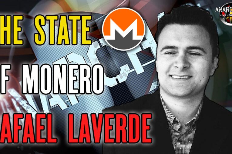 The State of Monero with Rafael LaVerde