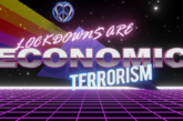 3D Live Wallpaper - Lockdowns are Economic Terrorism - Anarchast