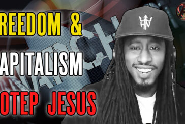 Freedom and Capitalism with Hotep Jesus!