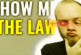SHOW ME THE LAW!!!!